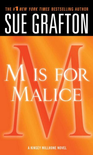 """M"" is for Malice: A Kinsey Millhone Novel cover"