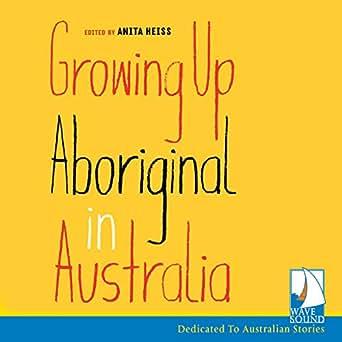 Amazon com: Growing up Aboriginal in Australia (Audible Audio