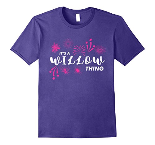 It's A WILLOW Thing Funny T-Shirt For Girls and Kids