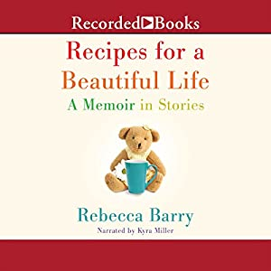 Recipes for a Beautiful Life Audiobook