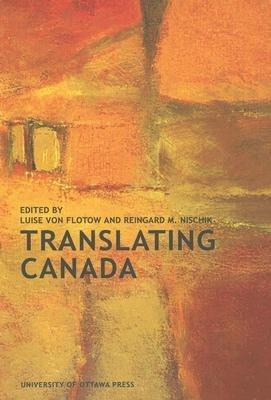 Read Online [(Translating Canada)] [Author: Luise Von Flotow] published on (October, 2007) pdf epub