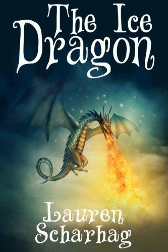 The Ice Dragon by [Scharhag, Lauren]