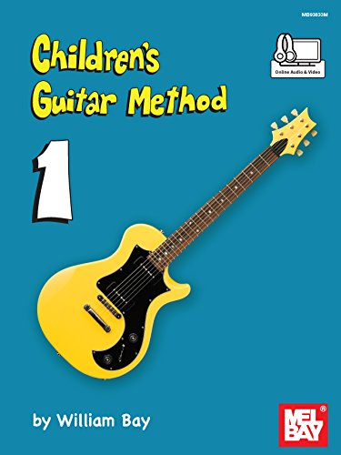 Children's Guitar Method Volume 1 Childrens Bay
