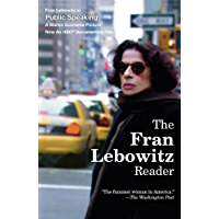 The Fran Lebowitz Reader (English Edition)