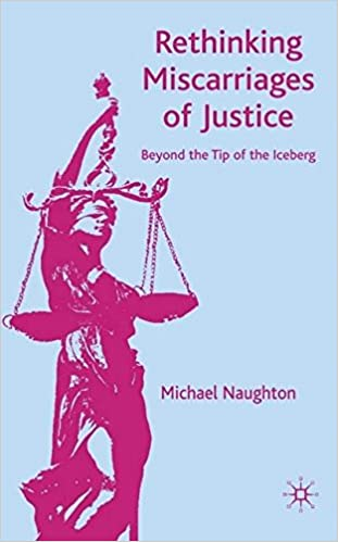Image result for rethinking miscarriages of justice beyond the tip of the iceberg