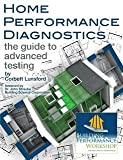 Home Performance Diagnostics, Corbett Lunsford, 0615594751