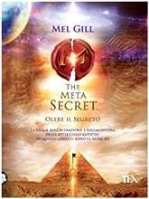 The meta secret. Oltre il segreto