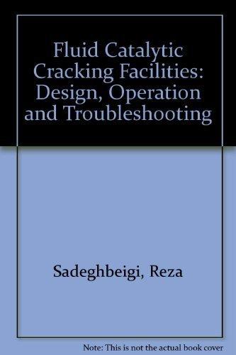 Fluid Catalytic Cracking Handbook by Reza Sadeghbeigi (1995-11-27)