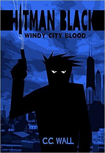 Online book download for free pdf Hitman Black: Windy City Blood (Hitman Black: The Lonestar Saga Book 2) (Deutsche Literatur) PDF MOBI