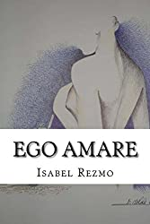Ego Amare (Spanish Edition)