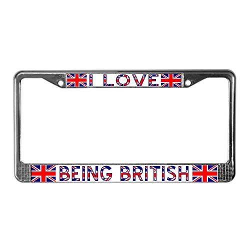 CafePress - I Love Being British License Plate Frame - Chrome License Plate Frame, License Tag - I Locations Sold It