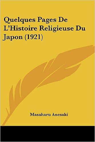 En ligne téléchargement Quelques Pages de L'Histoire Religieuse Du Japon (1921) pdf