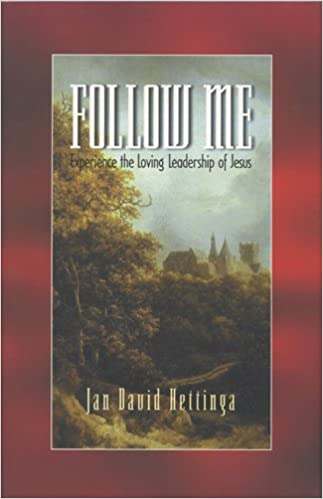 Read Follow Me: Experience the Loving Leadership of Jesus (Life and Ministry of Jesus Christ) PDF, azw (Kindle)