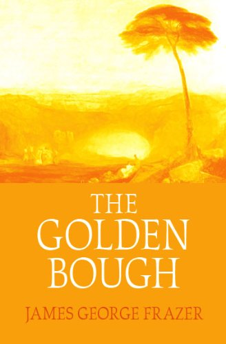 The Golden Bough: Special Student and Book Club Edition
