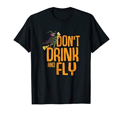 Don't Drink and Fly Shirt Witchcraft Halloween TShirt Women]()