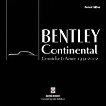 Bentley Continental, Corniche & Azure 1951-2002: Revised Edition