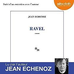 Ravel suivi d'un entretien avec l'auteur