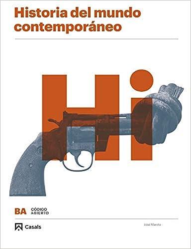 Historia del mundo contemporáneo BA (Código abierto): Amazon.es: Maroto, José: Libros