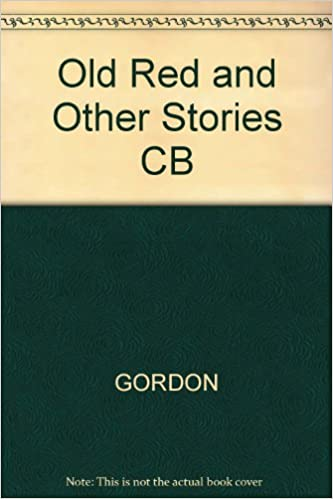 Caroline Gordon - Old Red And Other Stories Cb
