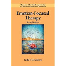 Emotion-Focused Therapy, Revised Edition