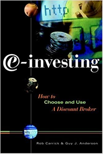 E-investing: How to Choose and Use a Discount Broker