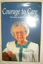 Courage to Care: the Story of Ida V. Moffett…