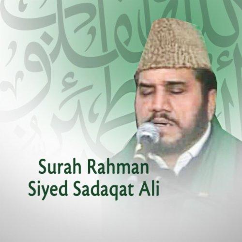 Surah Rahman: Beautiful and Heart Trembling Quran Recitation