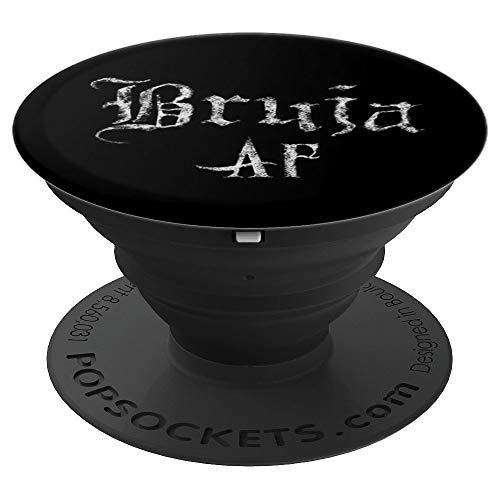 Bruja AF Halloween Wiccan Witch for Mexicana Chicana Women - PopSockets Grip and Stand for Phones and -