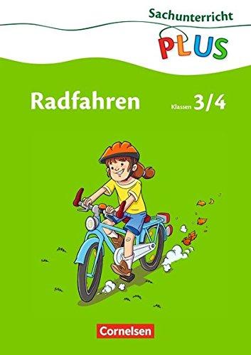Sachunterricht plus - Grundschule - Radfahren: 3./4. Schuljahr - Arbeitsheft