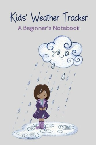 Top 10 best weather journal for kids