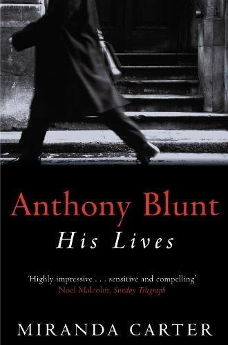 Download Anthony Blunt: His Lives ebook