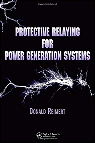 Protective Relaying for Power Generation Systems (Power