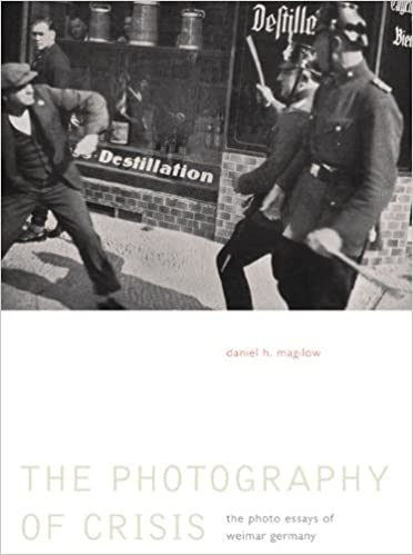 Read online The Photography of Crisis: The Photo Essays of Weimar Germany PDF
