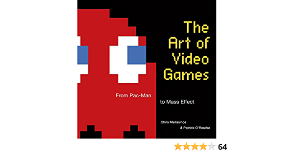 The Art of Video Games: From Pac-Man to Mass Effect: Amazon ...