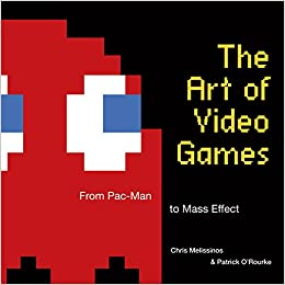 Amazon The Art Of Video Games From Pac Man To Mass Effect 9781599621104 Chris Melissinos Patrick ORourke Mike Mika Elizabeth Broun Books