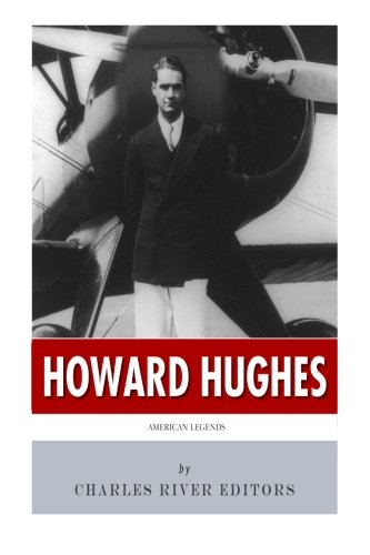 American Legends: The Life of Howard Hughes