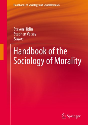Download Handbook of the Sociology of Morality (Handbooks of Sociology and Social Research) Pdf