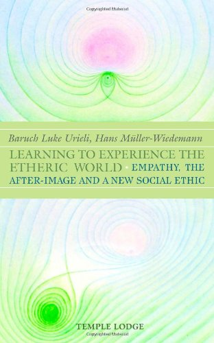 Read Online Learning to Experience The Etheric World ebook