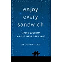 Enjoy Every Sandwich: Living Each Day as If it Were Your Last (Bantam Press) (Hardback) - Common