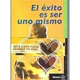 img - for El  xito Es Ser Uno Mismo book / textbook / text book