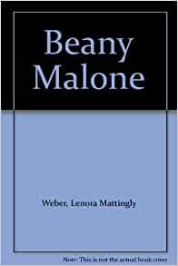 Beany Malone Lenora Mattingly Weber Amazon Com Books