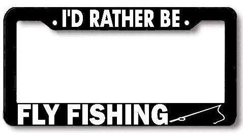 Hopes's Car License Plate Frame Tag Aluminum Metal, License Plate Holder Humor Funny Auto Accessory for US Standard - I'd Rather Be Fly Fishing Rod Reel
