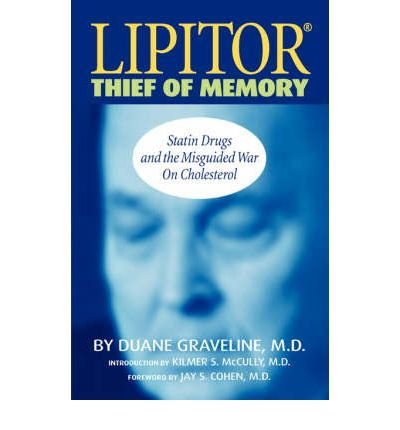 by-duane-graveline-lipitor-thief-of-memory-1st-edition