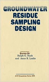 Groundwater Residue Sampling Design (ACS Symposium Series)