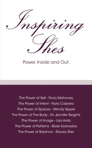 Inspiring Shes: Power. Inside and Out.