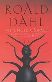 My Uncle Oswald by Dahl, Roald New edition…