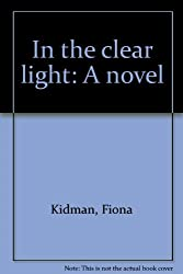 In the clear light: A novel