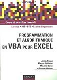 Programmation et algorithmique en VBA pour Excel : Cours et exercices corrigés de Anne Brygoo (24 janvier 2007) Broché