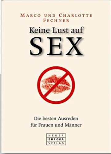 Frau Keine Lust Auf Sex