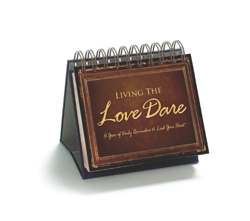 Living the Love Dare: A Year of Daily Reminders to Lead Your - Stl Mall Outlet
